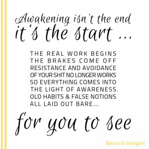 Awakening isn't the end